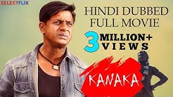 Kanaka - Hindi Dubbed Full Movie | Duniya Vijay , Hariprriya , Manvitha Harish