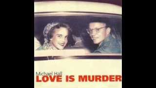 Michael Hall - Baby you scare me Thumbnail