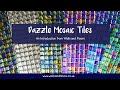 Dazzle Mosaic Tiles - An Introduction