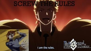 [FGO] Screw the Rules, I AM the Rules!
