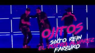 Ojitos Chiquititos   Sixto Rein Ft Farruko Y Potro Alvarez