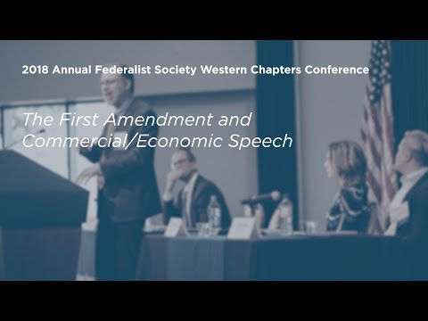 The First Amendment and Commercial Economic Speech [2018 Annual Western Chapters Conference]