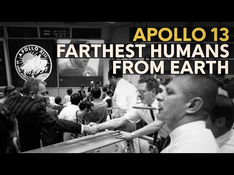 Apollo 13 - The greatest distance from Earth achieved by humans