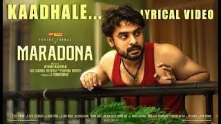 Maradona - Kaadhale (Official Lyric Video) | Tovino Thomas, Sharanya | Vishnu Narayan | Sushin Shyam
