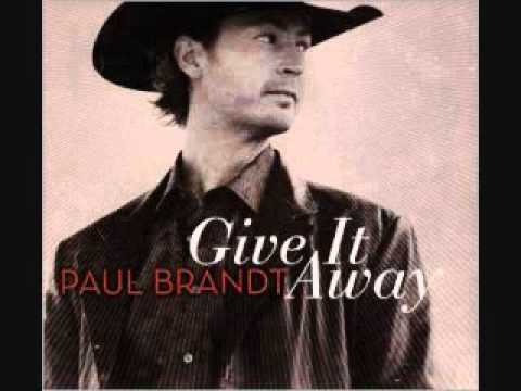 Paul Brandt Together Again  Give it Away