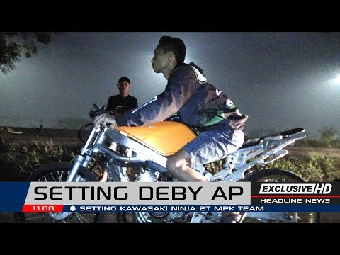 SETTING NINJA DEBY AP #05 | MPK TEAM