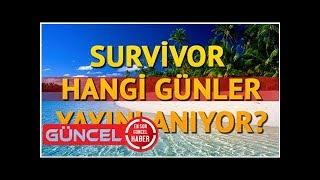 Survivor 2018 hangi günler yayınlanıyor? Survivor bu akşam neden yok? Tv8 yayın akışı