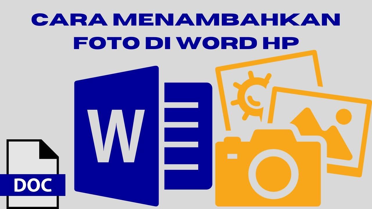 Cara menambahkan foto di word hp Android - YouTube