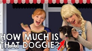 How much is that Doggie in the Window?! | Disney Princess sing-along with Elsa and Anna