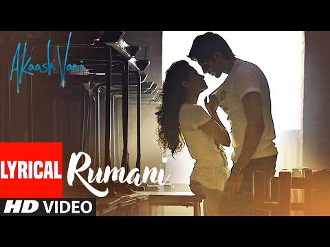 Rumani Lyrical | Akaash Vani | Kartik Aaryan, Nushrat Bharucha|Thomson, Shalmali,Hitesh S,Luv Ranjan