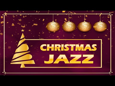 🎅🏾 HAPPY CHRISTMAS MUSIC ❄ Christmas Jazz ❄ Positive Christmas JAZZ Songs Playlist