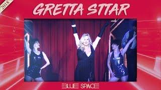 Blue Space Oficial - Gretta Sttar e Ballet -  27.05.18