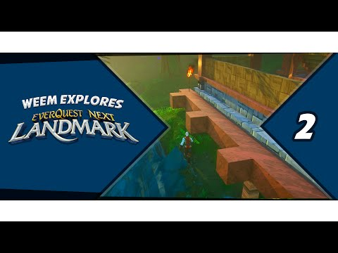 Everquest Next Landmark, Building Gameplay, Episode 2
