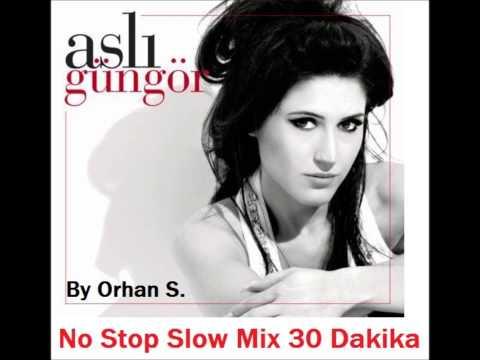 Asli Güngör No Stop Mix By Orhan S