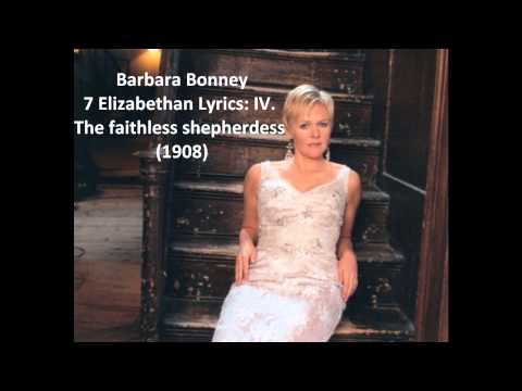 "Barbara Bonney: The complete ""7 Elizabethan Lyrics Op. 12"" (Quilter)"