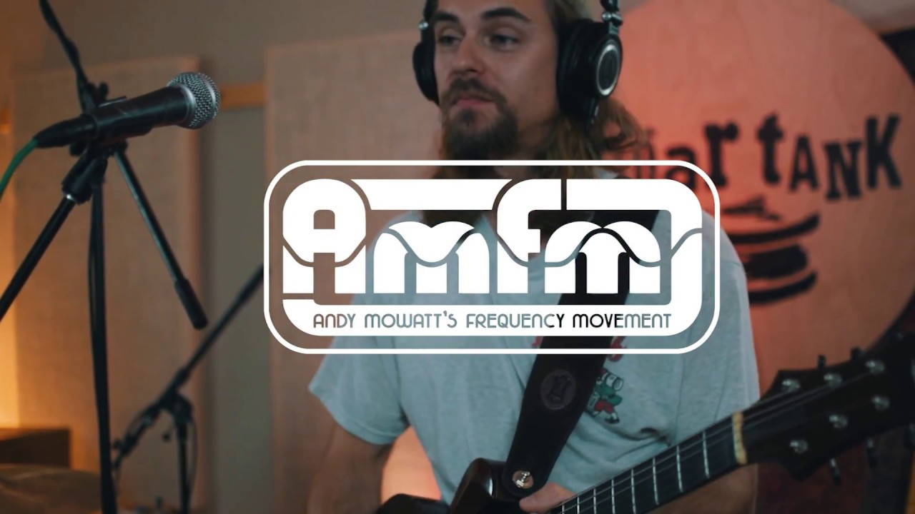 "AMFM - ""Can't Get Enough"" (Andy Mowatt's Frequency Movement)"