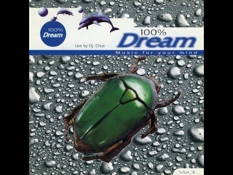 100% Dream Vol.3 CD1 - Mixed Live By Dj Chus