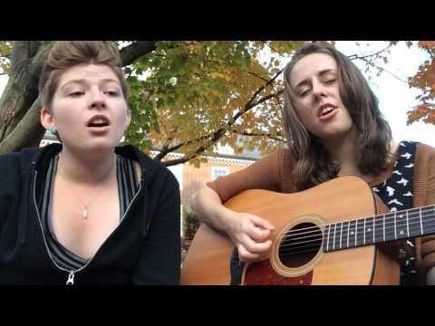 Us (Regina Spektor cover)-- Elsie Eastman and Katherine Keenan