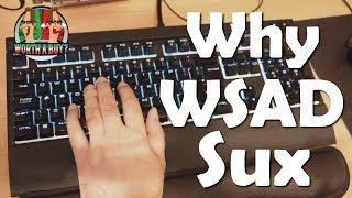 Scum made me rant - Why WSAD Sucks
