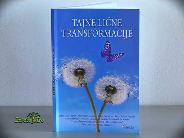 """Nova knjiga """"Tajne lične transformacije"""" u svim većim knjižarama, Zdravo jutro, Jelena Milanović"""