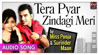 Tera Pyar Zindagi Meri - Miss Pooja & Surinder Maan - Superhit Punjabi Sad Songs - Priya Audio