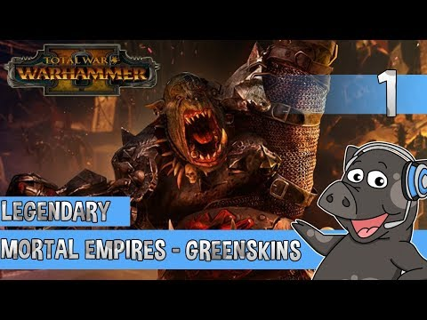Total War: Warhammer 2 - Greenskins Legendary Mortal Empires - #1