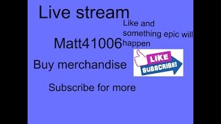 Roblox/#20 stream/Matt 41006/
