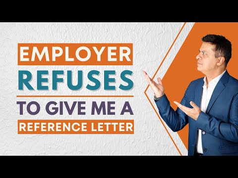 My Employer Refuses To Give Me A Reference Letter - Canada Express Entry