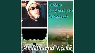 Adkaro As Sabah Wa Al Massaà, Pt. 2
