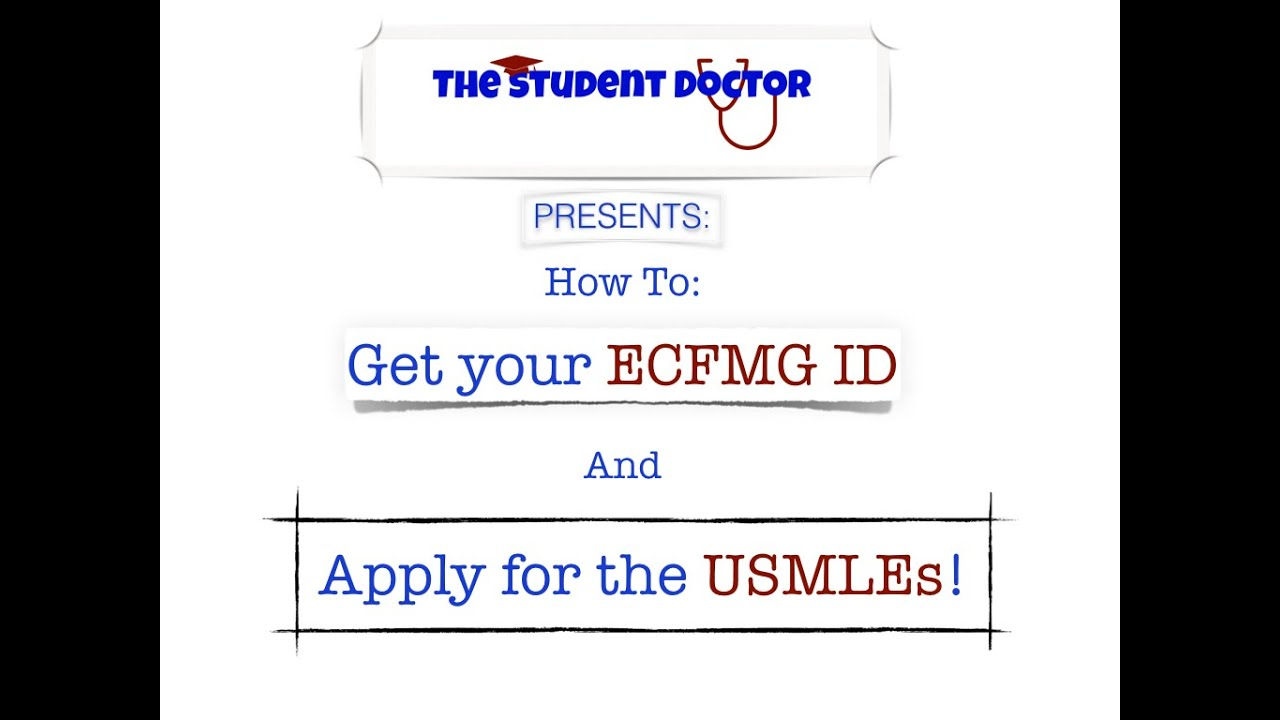 How to get an ecfmg id and apply for the usmle a step by step how to get an ecfmg id and apply for the usmle a step by step guide part 1 1betcityfo Images