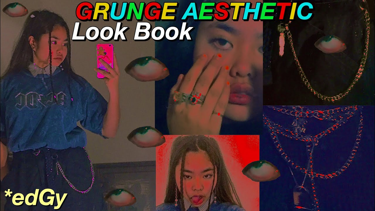90 S Grunge Aesthetic Lookbook Youtube