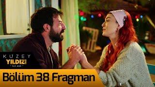 Kuzey Yıldızı İlk Aşk 38. Bölüm Fragman