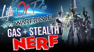 Gas+Stealth Nerf| WARFRAME