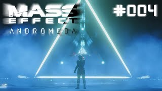 Mass Effect: Andromeda German #004 - TERROR auf dem TERRAformer 🌌 Let´s Play Deutsch
