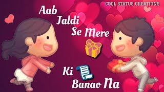Janu Janu Do You Love Me | WhatsApp status