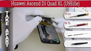How to disassemble 📱 Huawei Ascend D1 Quad XL (U9510e) Take apart Tutorial