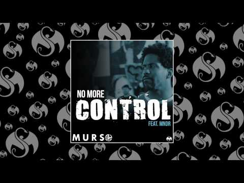 MURS - No More Control (feat. MNDR)