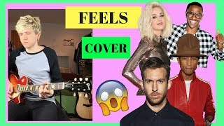 Calvin Harris - Feels ft. Pharrell Williams, Katy Perry, Big Sean Cover