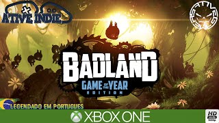 ATIVE INDIE #17 BADLAND - GAME OF THE YEAR EDITION (Português-BR)