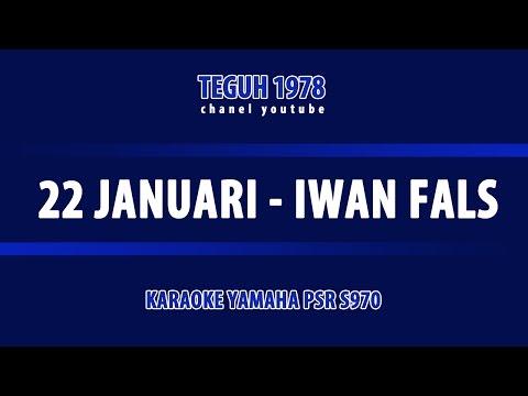 22 Januari Iwan Fals versi Karaoke - Keyboard PSR S970