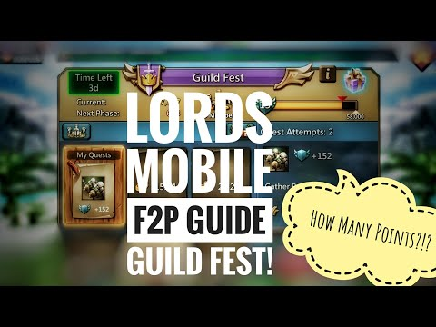 Lords Mobile Best F2P Guide Episode 5 Guild Fest