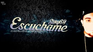 Saky69 - Escuchame ( Official Video Lyric)