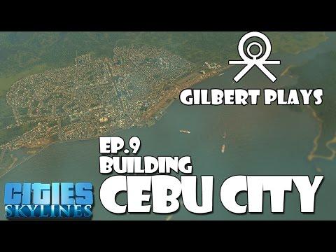 Philippine Cities ep 9 Building Cebu City Part 1
