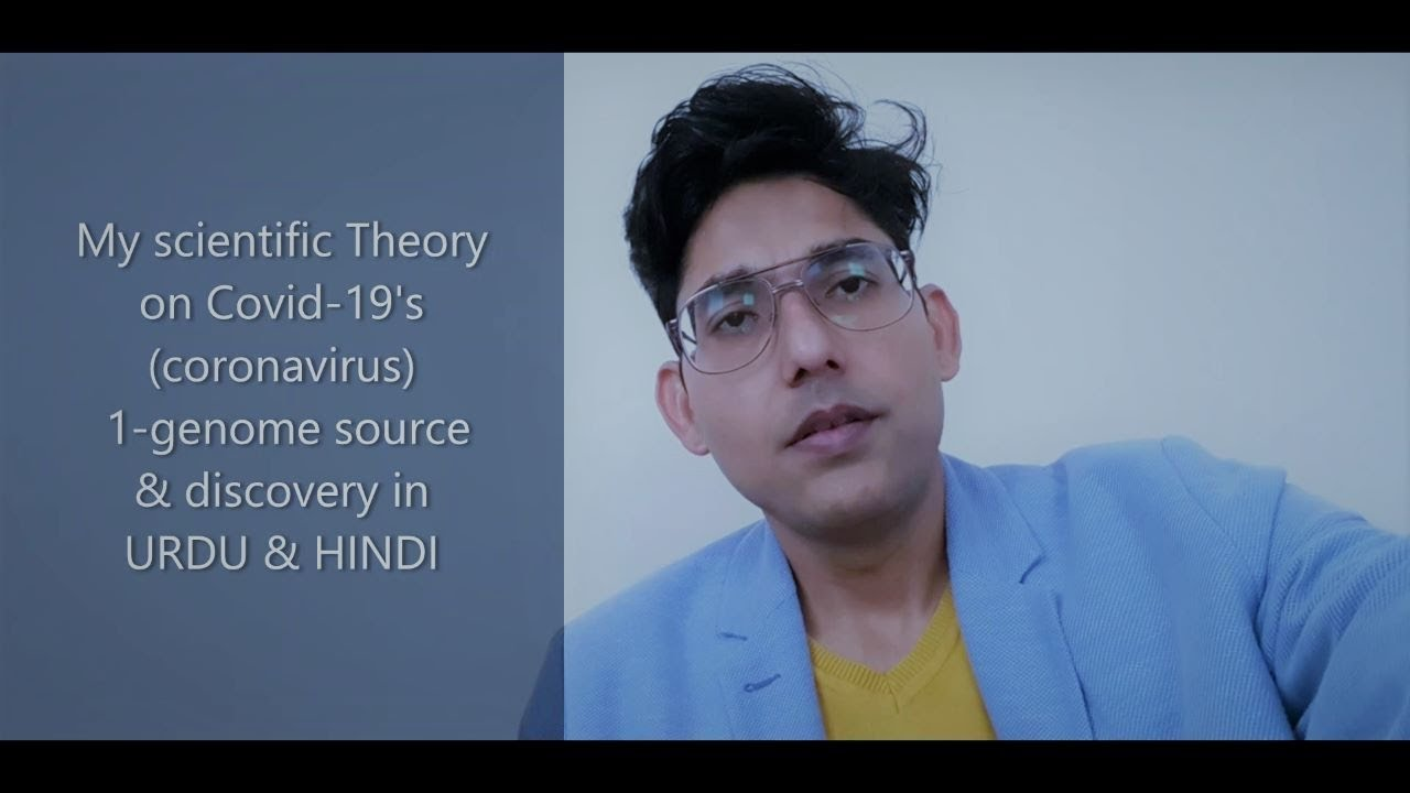 my scientific theory  and on covid19 | coronavirus | discovery of 1-genome of covid | urdu & hindi.