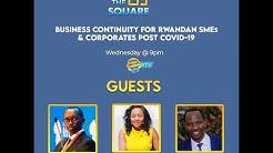 The Square S3E2: Business Continuity for SMEs & Corporates Post COVID-19