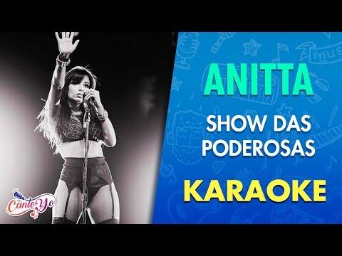 Anitta - Show das Poderosas con letra | Cantoyo Karaoke