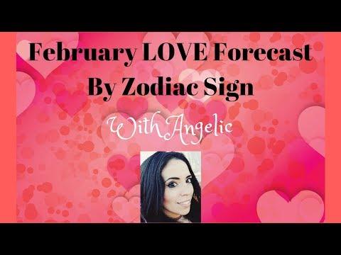 February LOVE Forecast by Zodiac Sign w/ANGELIC