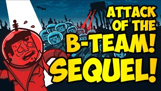 attack of the b team sequel announcement