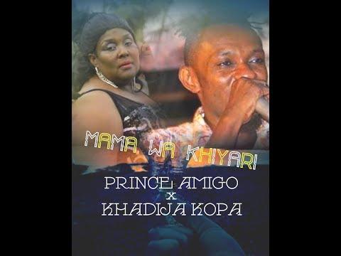 PRINCE AMIGO FT KHADIJA KOPA - MAMA WA HIYARI .Clean Version Mp3