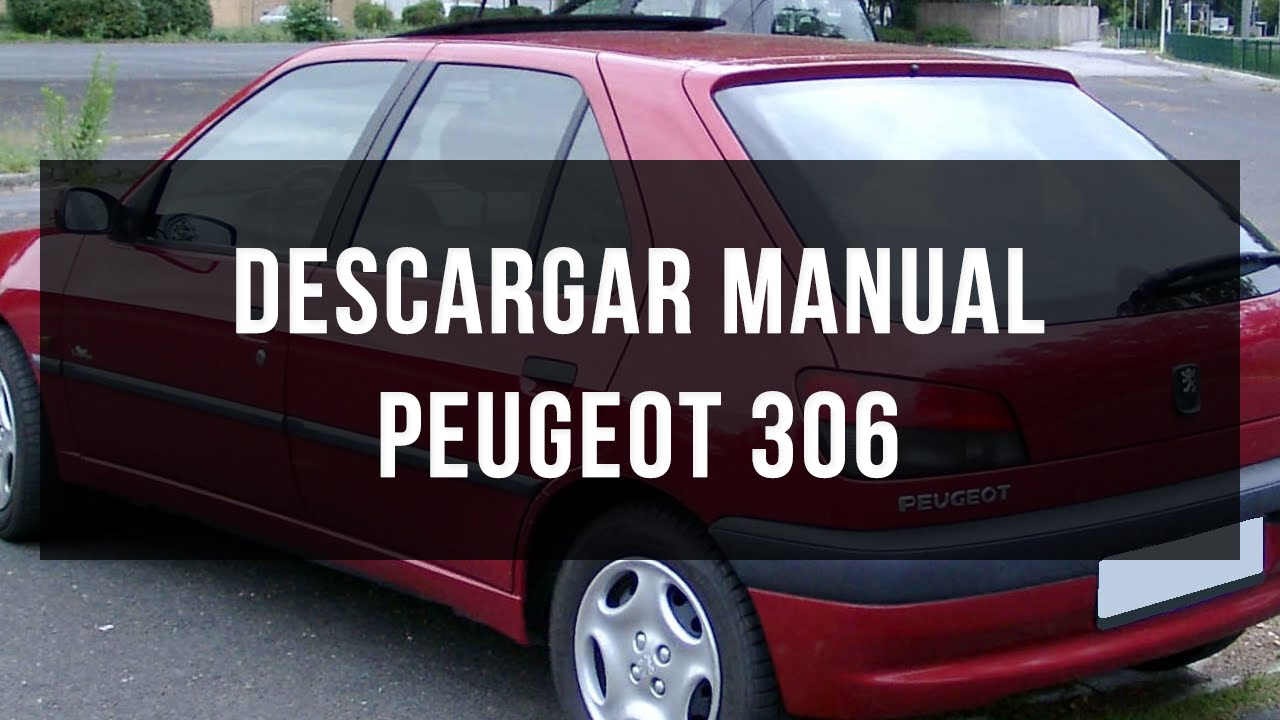 descargar manual peugeot 306 en pdf youtube rh youtube com manual de peugeot 306 xr 1.8 manual de taller peugeot 306 pdf